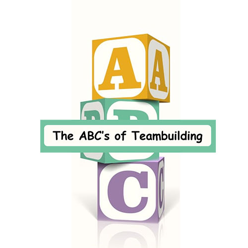 ABC's of Teambuilding