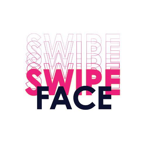 Swipe Face